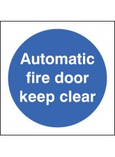 Automatic Fire Door Keep Clear