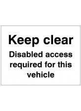 Keep Clear Disabled Access Required for this Vehicle