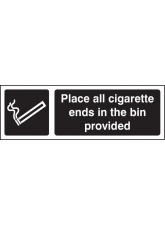 Place All Cigarette Ends in Bins Provided (White / Black)