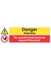 Danger Asbestos No Unauthorised Persons Beyond this Point