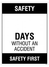"Large Wipe Clean Board ""Safety (Write Number) Days without an AccIdent"""