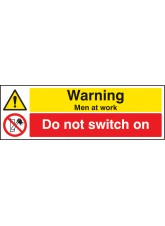 Warning Men At Work Do Not Switch On