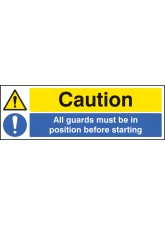 Caution All Guards Must be in Position Before Starting